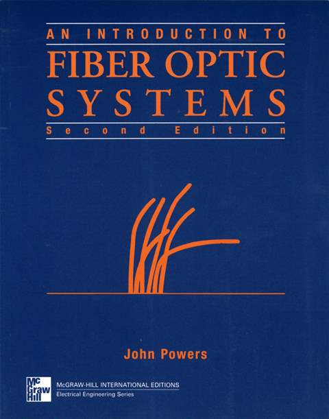 An Introduction to Fiber Optic Systems 2/e