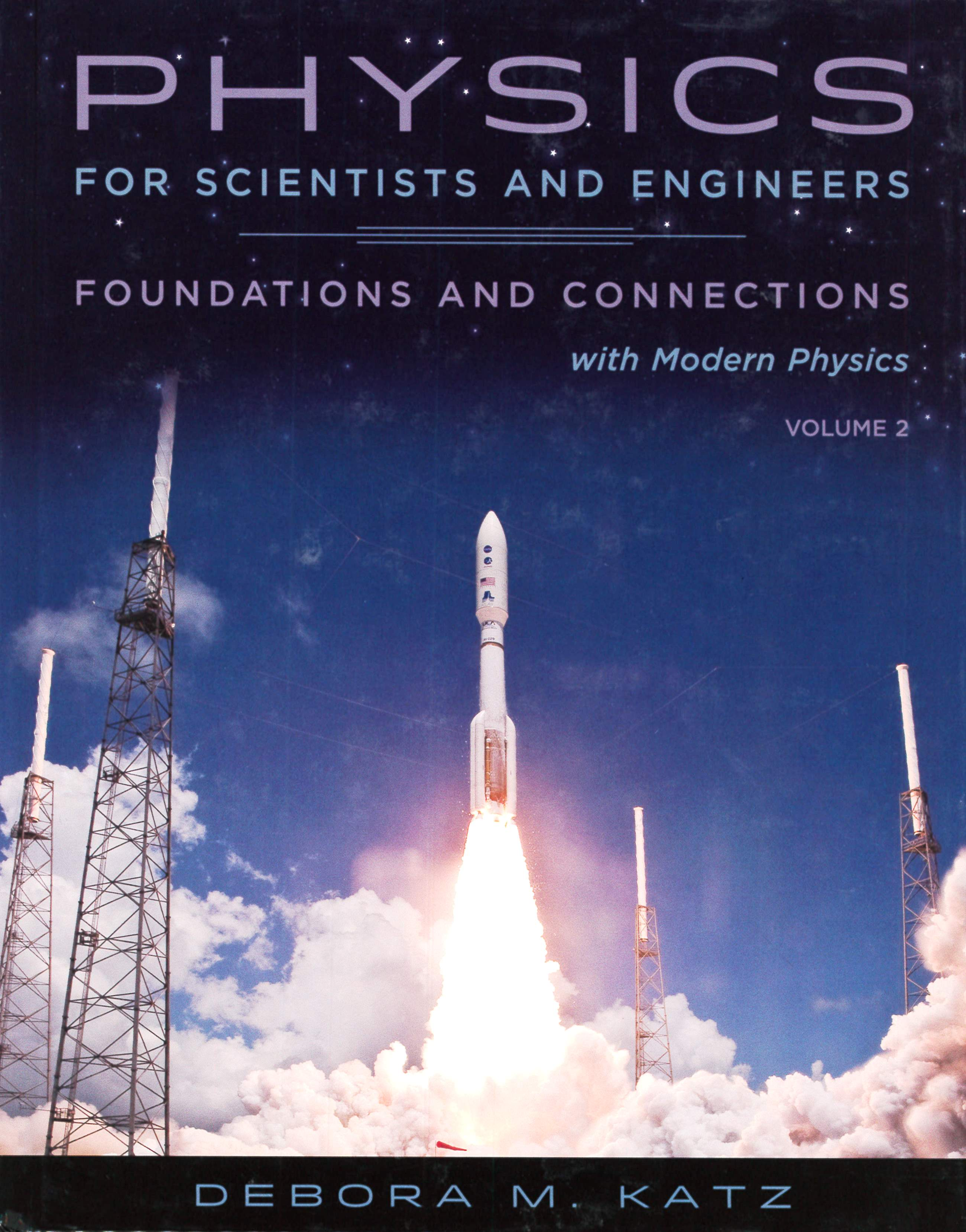 Physics for Scientists and Engineers: Foundations and Connections, Volume 2 1/e