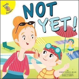 Ready Readers: Not Yet! (Play Time)