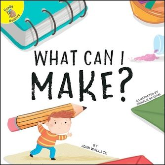 Ready Readers: What Can I Make? (Play Time)