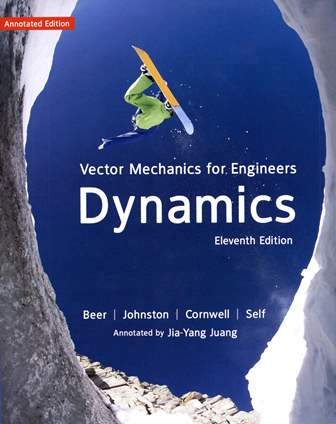 Vector Mechanics for Enginners :Dynamics 11/e Beer 導讀版 (Annotated Edition)