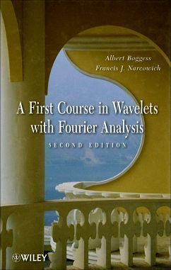 A First Course in Wavelets with Fourier Analysis 2/e (H)