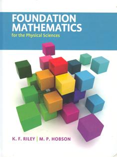 Foundation Mathematicsfor the Physical Sciences (H)