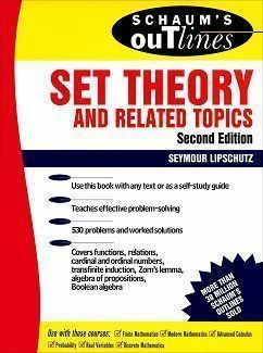 Schaum's Outline of Set Theory and Related Topics 2/e