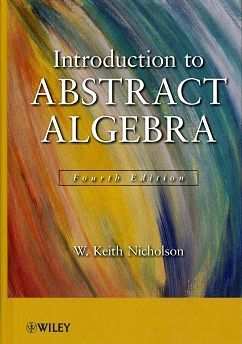 Introduction to Abstract Algebra 4/e (H)
