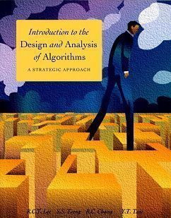 Introduction to the Design and Analysis of Algorithms: a strategic approach