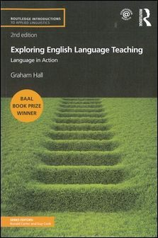 Exploring English Language Teaching: Language in Action 2/e