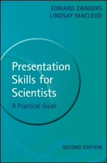 Presentation Skills for Scientists: A Practical Guide 2/e