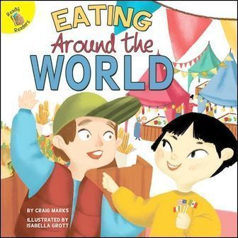 Ready Readers: Eating Around the World (Field Trip Fun)