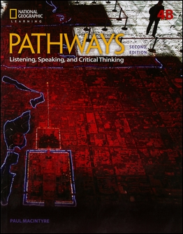 Pathways (4B): Listening, Speaking, and Critical Thinking 2/e