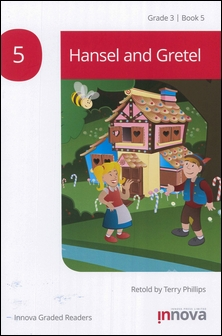 Innova Graded Readers Grade 3 (Book 5): Hansel and Gretel