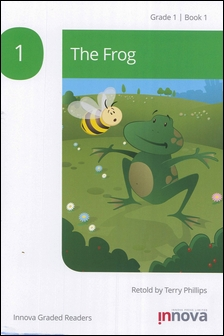 Innova Graded Readers Grade 1 (Book 1): The Frog