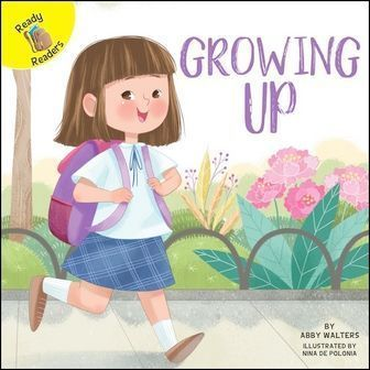 Ready Readers: Growing Up (School Days)