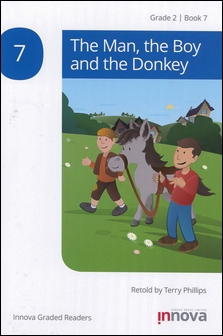 Innova Graded Readers Grade 2 (Book 7): The Man, the Boy and the Donkey