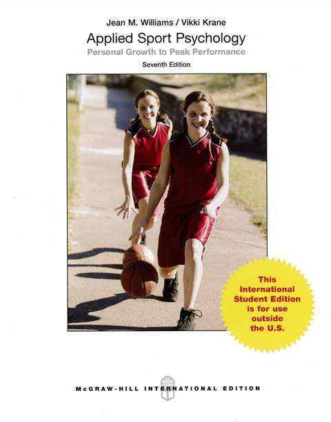 Applied Sport Psychology: Personal Growth to Peak Performance 7/e