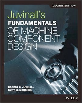 Juvinall's Fundamentals of Machine Component Design 6/e (SI Version)