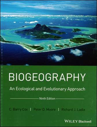 Biogeography: An Ecological and Evolutionary Approach 9/e