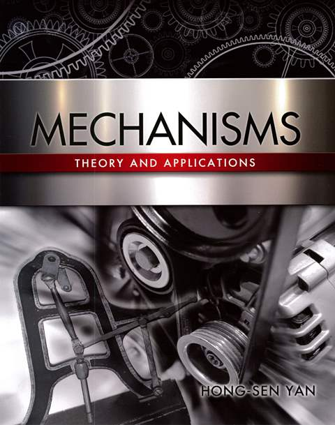 Mechanisms: Theory and Applications