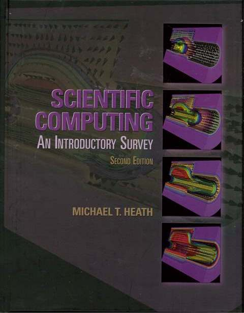 Scientific Computing: An Introductory Survey 2/e (H)