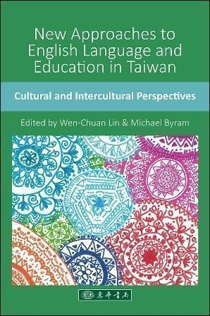 New Approaches to English Language and Education in Taiwan: Cultural and Intercultural Perspectives