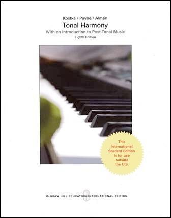 Tonal Harmony: With an Introduction to Post-Tonal Music 8/e