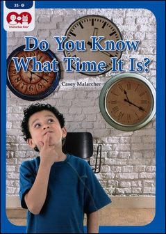 Chatterbox Kids 35-1 Do You Know What Time It Is?