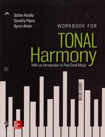 Workbook for Tonal Harmony: With an Introduction to Post-Tonal Music 8/e