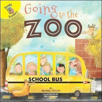Ready Readers: Going to the Zoo (Field Trip Fun)