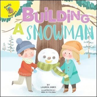 Ready Readers: Building A Snowman (Play Time)