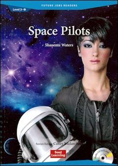 Future Jobs Readers 3-2: Space Pilots with Audio CD