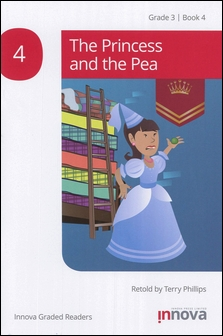 Innova Graded Readers Grade 3 (Book 4): The Princess and the Pea