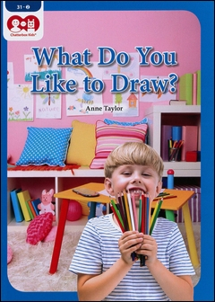 Chatterbox Kids 31-2 What Do You Like to Draw?