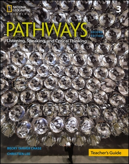 Pathways (3): Listening, Speaking, and Critical Thinking 2/e Teacher's Guide