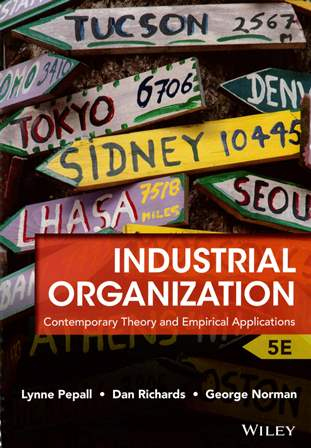 Industrial Organization: Contemporary Theory and Empirical Applications 5/e