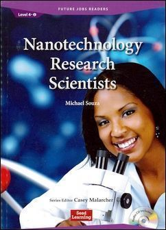 Future Jobs Readers 4-2: Nanotechology Research Scientists with Audio CD
